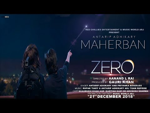zero-song:-maherban-full-video-song-|-shahrukh-khan-|-katrina-kaif-|-anushka-sharma-|-antarip