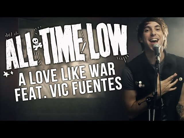 1. All Time Low – A Love Like War