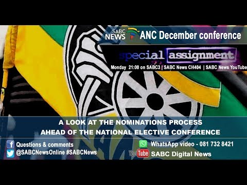 Special Assignment: ANC President nomination process, 04 December 2017