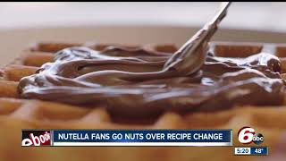 Nutella fans angry over recipe change