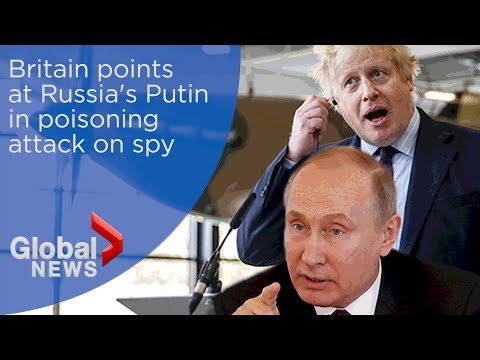 Britain says Russia's Putin 'likely' made decision for nerve agent attack