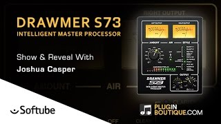 Drawmer S73 Intelligent Mastering Plugin By Softube - Show Reveal