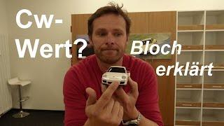 Was ist der Cw-Wert? - Bloch erklärt #1 | auto motor und sport