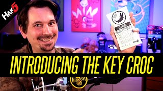 Introducing the Key Croc by Hak5 - the ultimate key-logging pentest implant