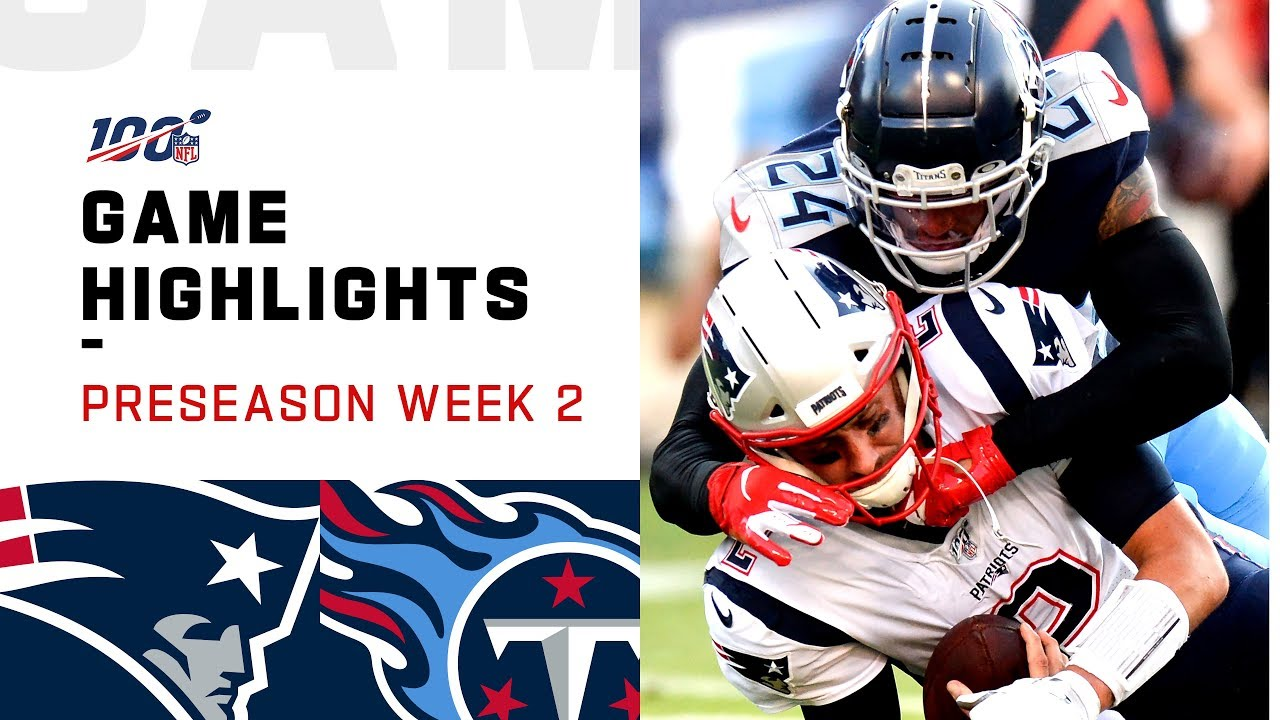 303f09e7 Patriots vs. Titans Preseason Week 2 Highlights | NFL 2019