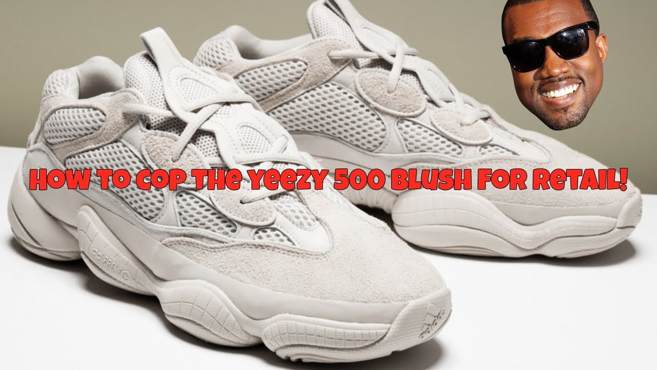8b814932255e4 How to Cop the Adidas Yeezy 500 Blush - YouTube