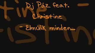 Dj Páz feat. Christine - Elmúlik Minden (Peat Jr. & Fernando Klubb Traxx)