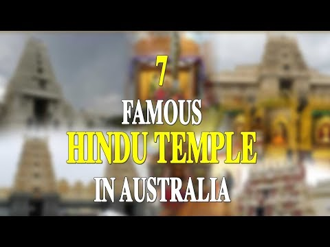 7 FAMOUS HINDU TEMPLE IN AUSTRALIA