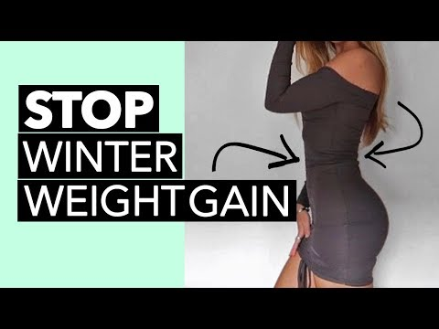 Winter Weight (HOW TO AVOID)