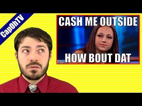 Cash Me Outside How Bout Dat || Teacher's Reaction & Thoughts (Best Meme of 2017?)