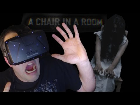 A Chair In A Room | Oculus Rift DK2 | SO SCARED I ALMOST CRIED