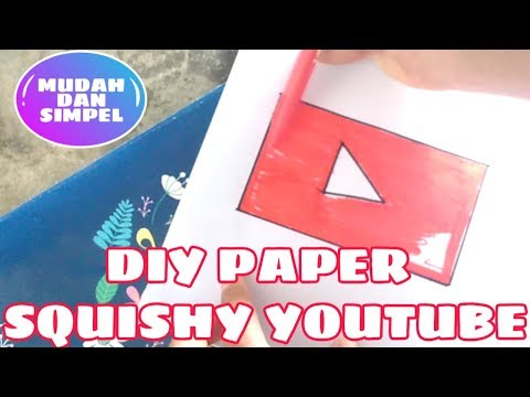 DIY PAPER SQUISHY YOUTUBE ✨