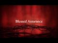 Blessed Assurance Christian  Worship Song Lyrics