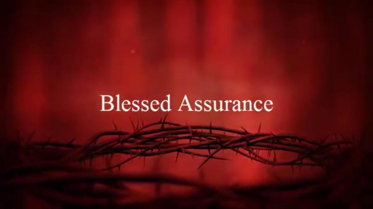 Download Blessed Assurance Christian  Worship Song Lyrics