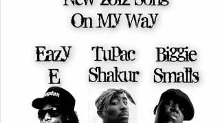 Eazy E feat. 2pac - On My Way [DJ Jonny]