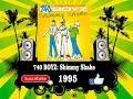 740 Boyz Shimmy Shake