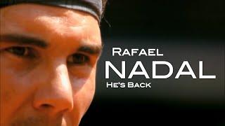 """Rafael Nadal - """"He"""