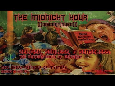 Midnight Hour (Selfish, Soulless, and Senseless) 06.28.17