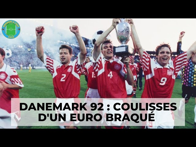Danemark 92 : Récit d'un Euro braqué !