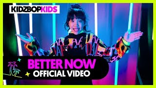 KIDZ BOP KIDS - Better Now (Official Music Video) [KIDZ BOP 39]