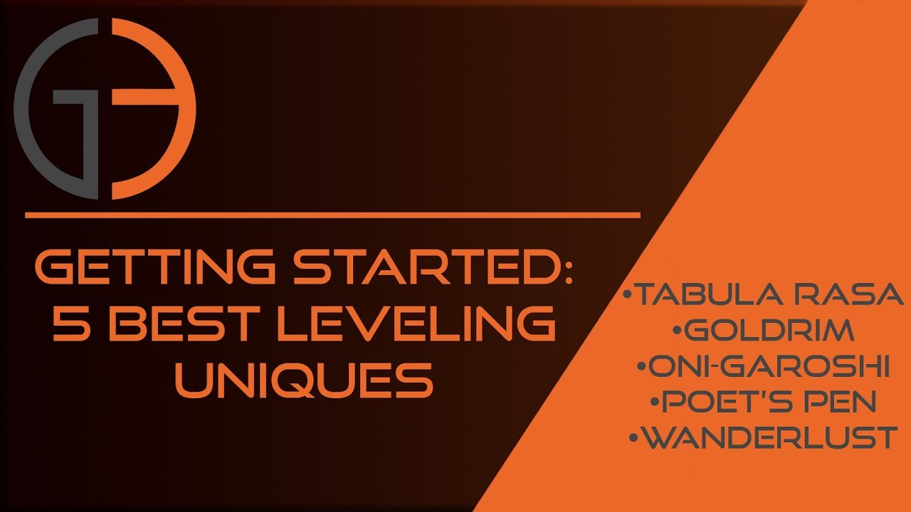Getting Started: 5 best leveling uniques