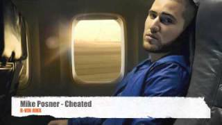 Mike Posner - Cheated [R-VIN [RMX]