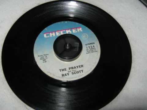 Ray Scott    The Prayer