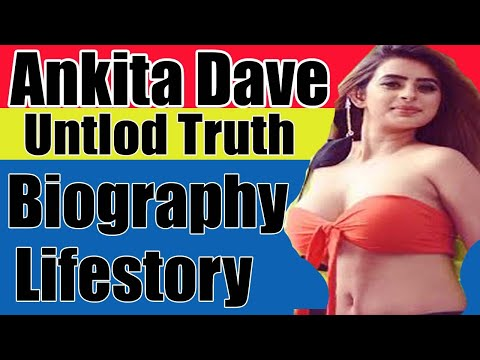 Ankita Dave Hot Lifestyle Biography Height Weight Age Family Wife Net Worth Car