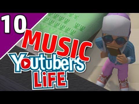 Let's Play YouTubers Life Ep 10 MUSIC | WRITING A SONG?! | (YouTubers Life Game Gameplay)