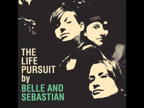 Belle & Sebastian - To Be Myself Completely - The Life Pursuit