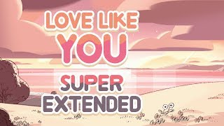 Steven Universe Love Like You Super Extended Original Reprise