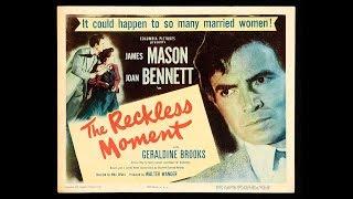 Фильм-нуар  Момент безрассудства (1949) James Mason Joan Bennett
