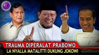 Tr4uma Diper4lat Prabowo, La Nyalla Dukung Jokowi!