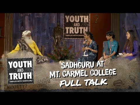 Sadhguru At Mount Carmel College, Bengaluru - Youth And Truth [Full Talk]
