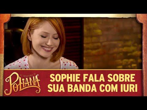 Sophie fala sobre sua banda com Iuri | As Aventuras de Poliana