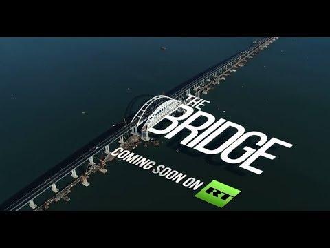 Crimea bridge: How & why it was built? (PROMO via RT Documentary)