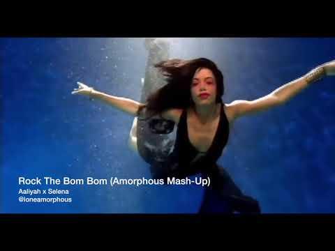 Aaliyah x Selena - Rock The Bom Bom (Mashup)