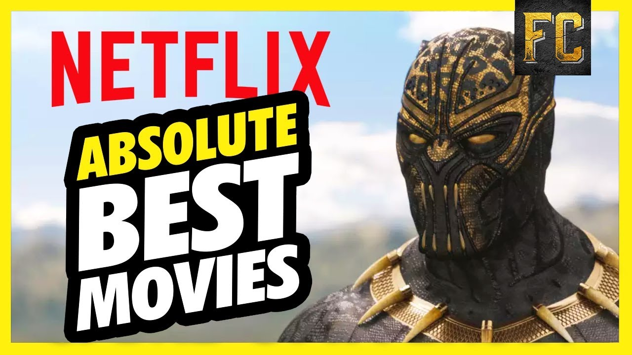 Best Movies On Netflix September 2018 Good Movies To Watch On