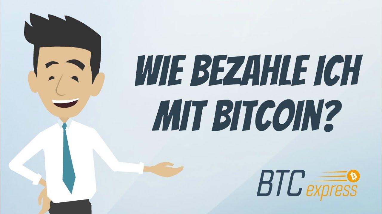 Wie Mit Bitcoin Bezahlen