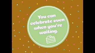 Celebrate while you Wait? KidzChurch 3.28.21