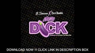 B. SIMONE ft. DESI BANKS -  NO MO DICK