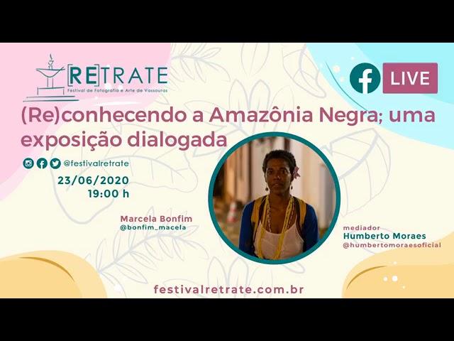 Live (Re)conhecendo a Amazônia Negra no Festival RETRATE - Vassouras/RJ