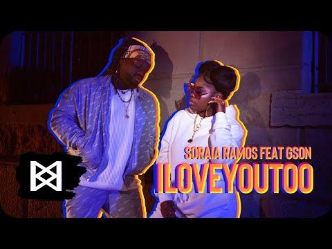 Soraia Ramos - I Love You Too ft. Gson