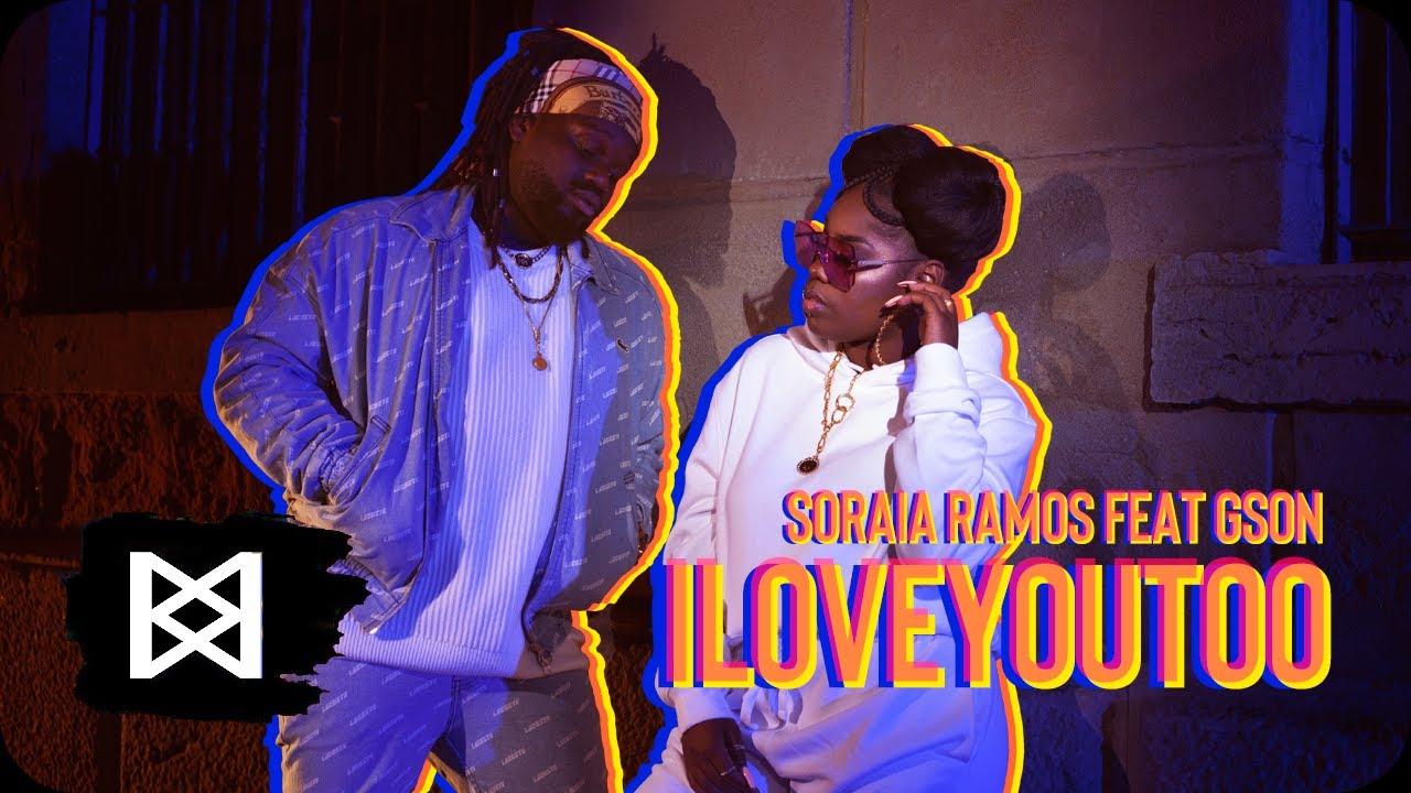 Download Soraia Ramos - I Love You Too ft. Gson