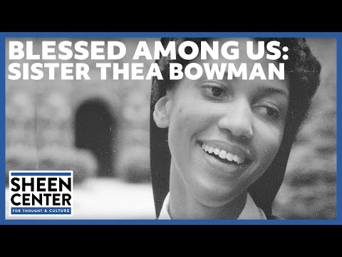 Blessed Among Us: Sister Thea Bowman