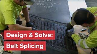 Design & Solve: Belt Splicing
