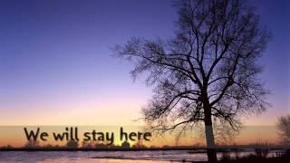 أغنية سوف نبقى هنا We will stay here مترجمة (English subtitles)