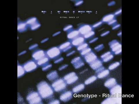 Genotype - Ritual Dance