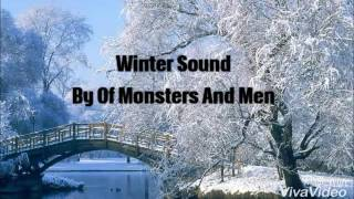 Winter sound by of monsters and men with lyrics on screen