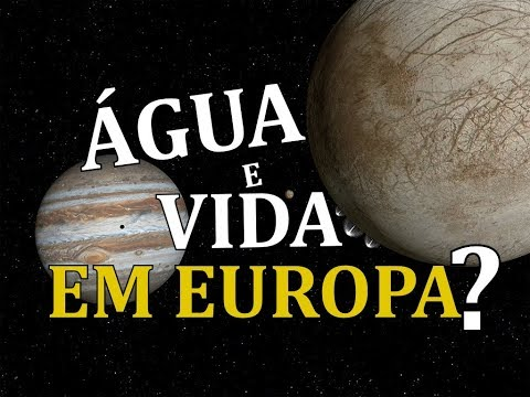 🔴 EUROPA DE JUPITER, ÁGUA E POSSIBILIDADE DE VIDA ALIENÍGENA